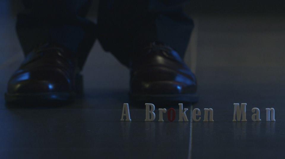 Main still: A Broken Man